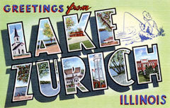 Greetings from Lake Zurich Illinois