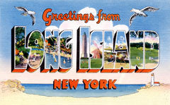 Greetings from Long Island New York