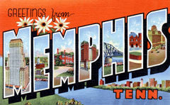Greetings from Memphis Tennessee