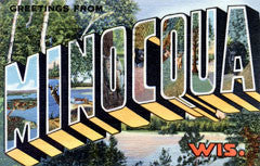 Greetings from Minocqua Wisconsin