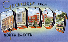 Greetings from Minot North Dakota