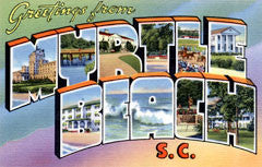 Greetings from Myrtle Beach South Carolina