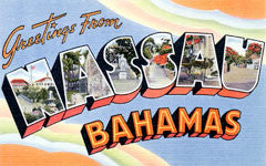 Greetings from Nassau Bahamas Postcards