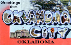Greetings from Oklahoma City Oklahoma