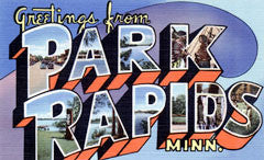 Greetings from Park Rapids Minnesota