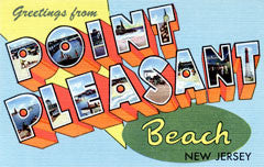 Greetings from Point Pleasant Beach New Jersey
