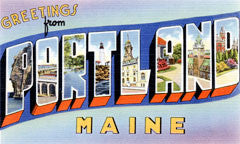 Greetings from Portland Maine
