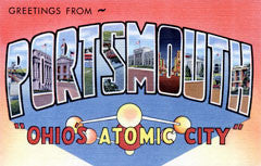 Greetings from Portsmouth Ohio