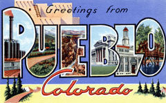 Greetings from Pueblo Colorado