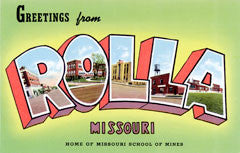 Greetings from Rolla Missouri