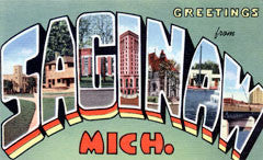 Greetings from Saginaw Michigan