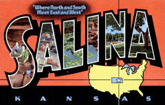 Greetings from Salina Kansas