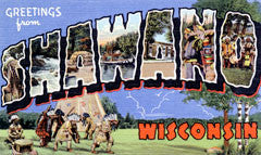 Greetings from Shawano Wisconsin