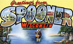 Greetings from Spooner Wisconsin