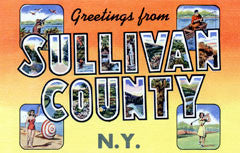 Greetings from Sullivan County New York