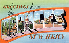Greetings from The Oranges New Jersey