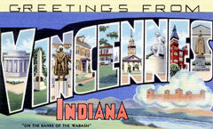 Greetings from Vincennes Indiana