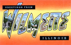 Greetings from Wilmette Illinois