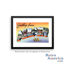 Greetings from Albany Georgia GA Postcard Framed Wall Art