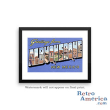 Greetings from Albuquerque New Mexico NM Postcard Framed Wall Art