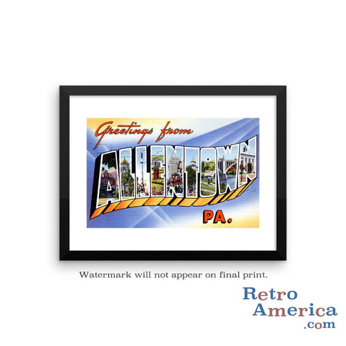 Greetings from Allentown Pennsylvania PA Postcard Framed Wall Art