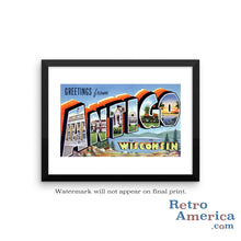 Greetings from Antigo Wisconsin WI Postcard Framed Wall Art