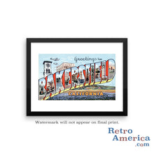 Greetings from Bakersfield California CA Postcard Framed Wall Art