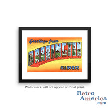 Greetings from Barrington Illinois IL Postcard Framed Wall Art