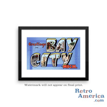 Greetings from Bay City Michigan MI Postcard Framed Wall Art
