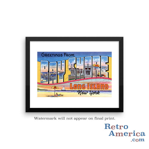 Greetings from Bay Shore Long Island New York NY Postcard Framed Wall Art