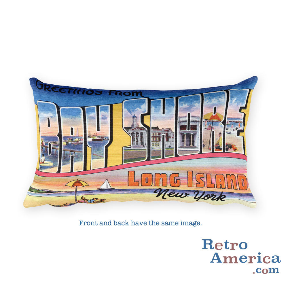 Greetings from Bay Shore Long Island New York Throw Pillow