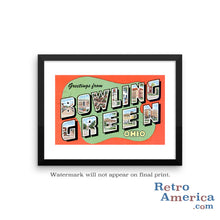 Greetings from Bowling Green Ohio OH Postcard Framed Wall Art