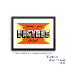 Greetings from Bucyrus Ohio OH Postcard Framed Wall Art