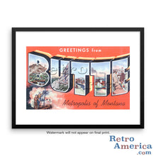 Greetings from Butte Montana MT Postcard Framed Wall Art