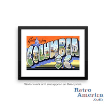Greetings from Columbia South Carolina SC 2 Postcard Framed Wall Art