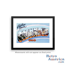 Greetings from Columbus Ohio OH 2 Postcard Framed Wall Art
