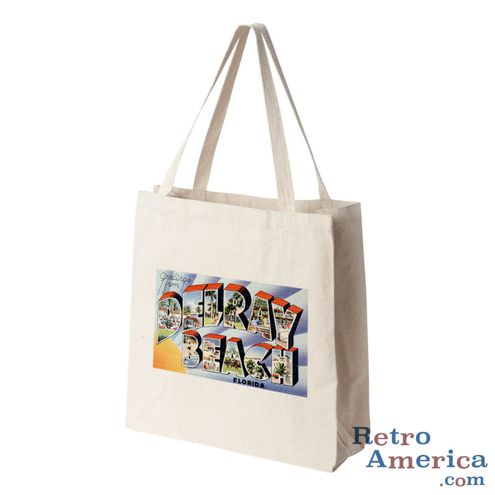 Greetings from Delray Beach Florida FL Postcard Tote Bag