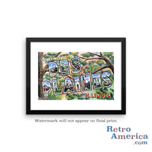 Greetings from Des Plaines Illinois IL Postcard Framed Wall Art