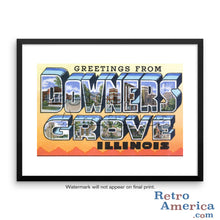 Greetings from Downers Grove Illinois IL Postcard Framed Wall Art