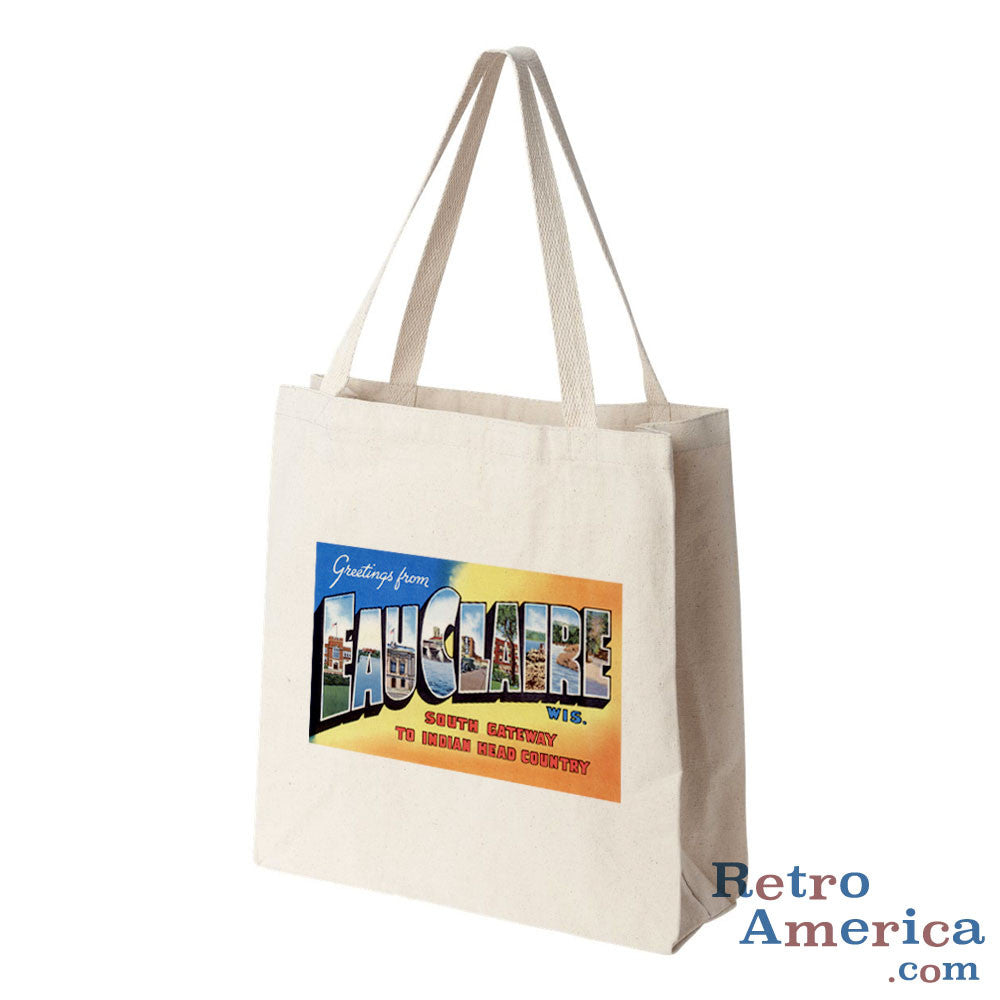 Greetings from Eau Claire Wisconsin WI Postcard Tote Bag