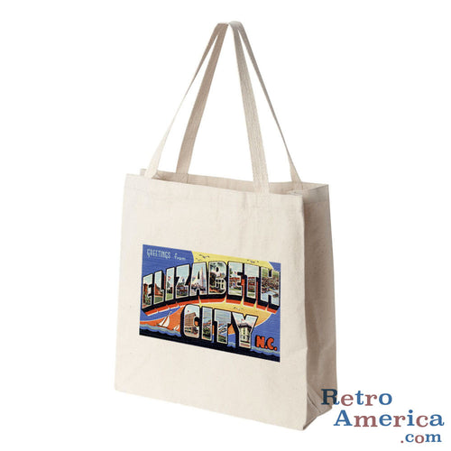 Greetings from Elizabeth City North Carolina NC Postcard Tote Bag