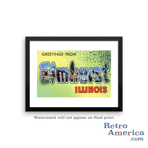 Greetings from Elmhurst Illinois IL Postcard Framed Wall Art