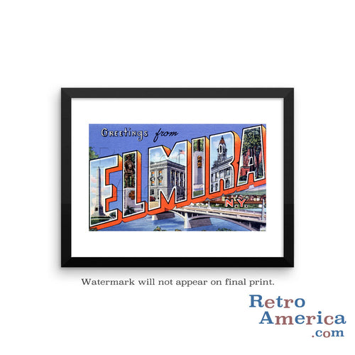 Greetings from Elmira New York NY Postcard Framed Wall Art