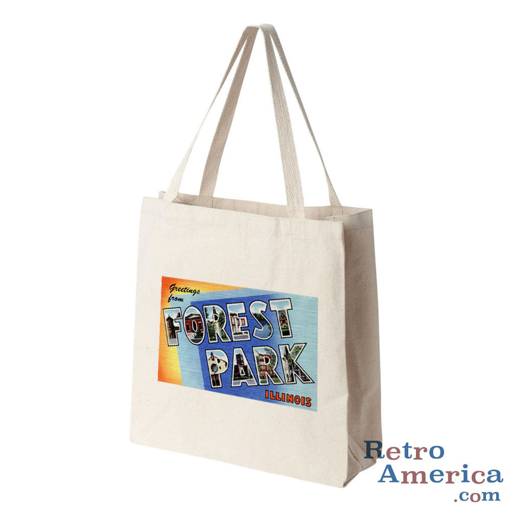 Greetings from Forest Park Illinois IL Postcard Tote Bag