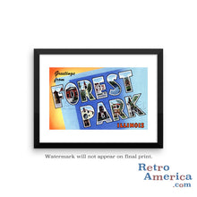 Greetings from Forest Park Illinois IL Postcard Framed Wall Art