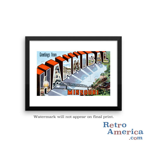 Greetings from Hannibal Missouri MO Postcard Framed Wall Art