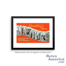 Greetings from Hartford Connecticut CT Postcard Framed Wall Art