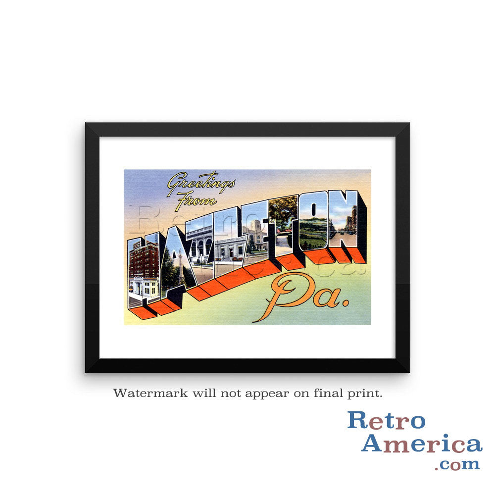 Greetings from Hazleton Pennsylvania PA Postcard Framed Wall Art