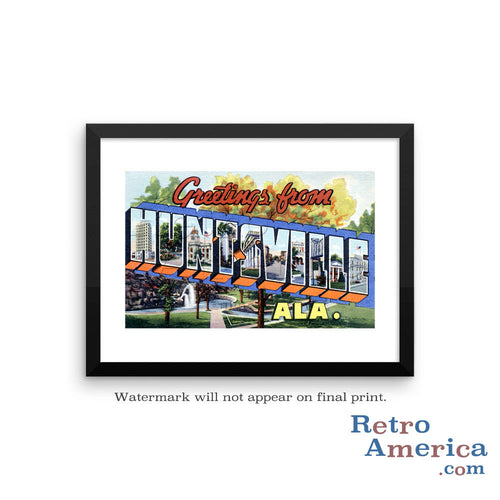Greetings from Huntsville Alabama AL Postcard Framed Wall Art
