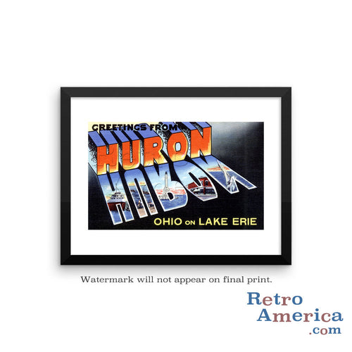 Greetings from Huron Ohio OH Postcard Framed Wall Art